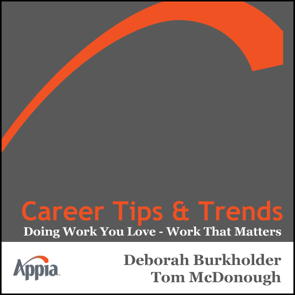 Career Tips & Trends with Tom McDonough & Deborah Burkholder
